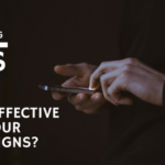 How effective are your SMS campaigns