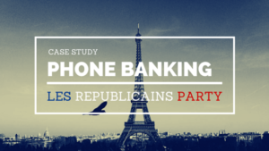 Les Republicain party used CallHub to scale their phone banking campaign