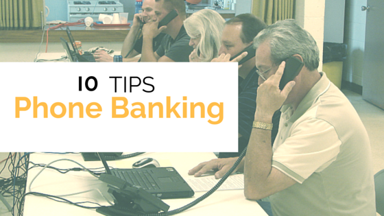 Political phone banking tips