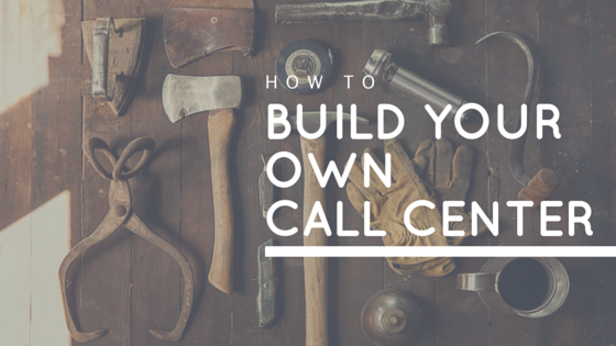 How to build your own Call Center using APIs