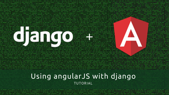 Using angularJS with Django
