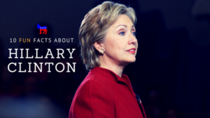 10 fun facts about Hillary Clinton