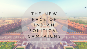 new face of indian political campaigns