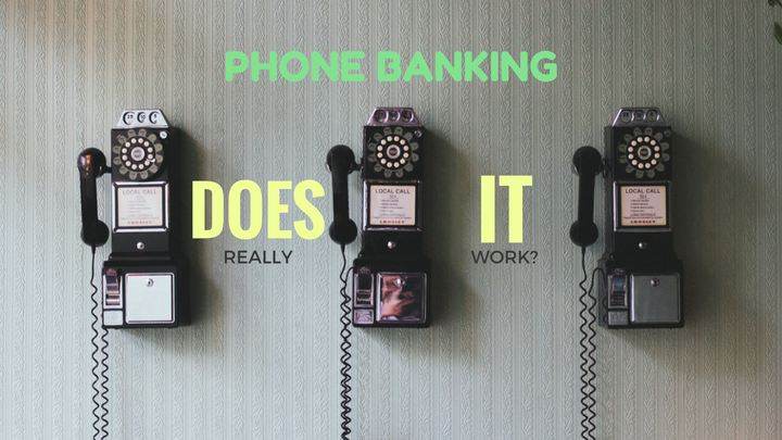 Does phone banking work?
