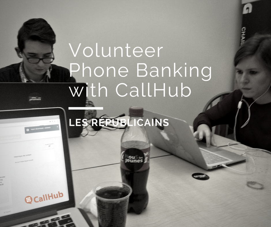 les republicains volunteers phone banking