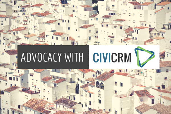 Advocacy with CiviCRM