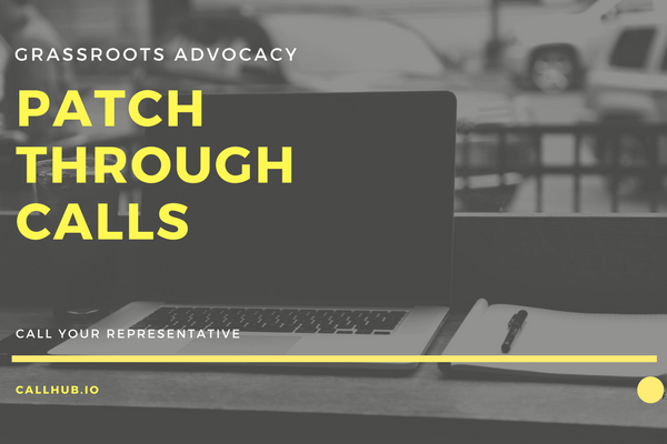patch-through calls for advocacy