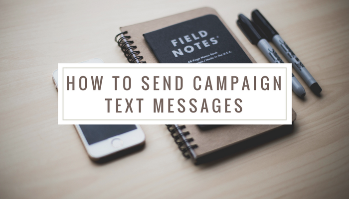 how to send campaign text messages