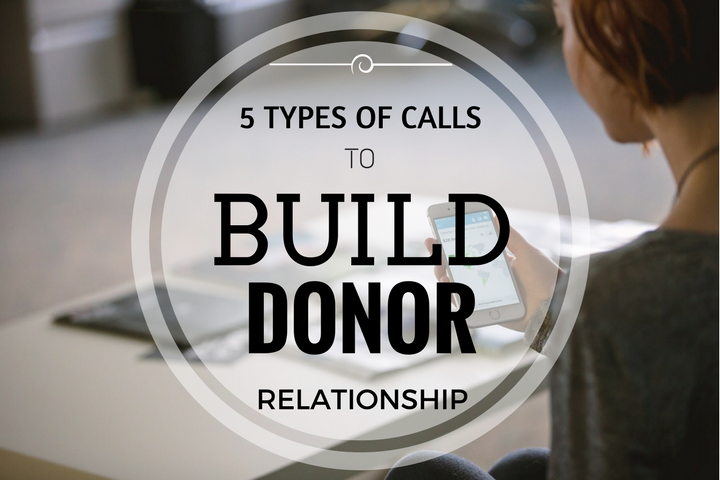 calls to build relationship with donors