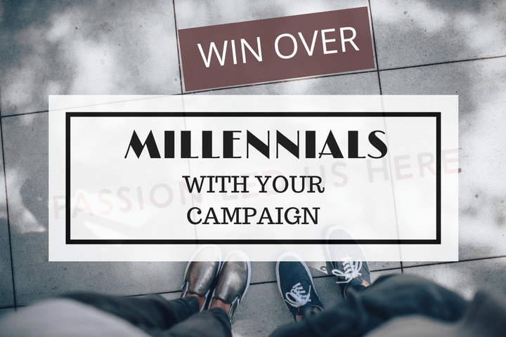 attract millennials to your campaign