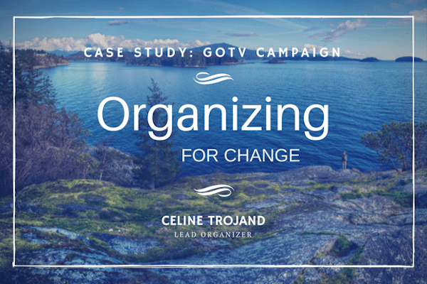 organizing for change - interview with celine on GOTV campaign