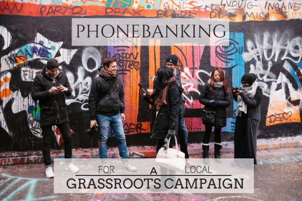 phonebank to boost your grassroots campaign