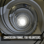 design a volunteer conversion funnel