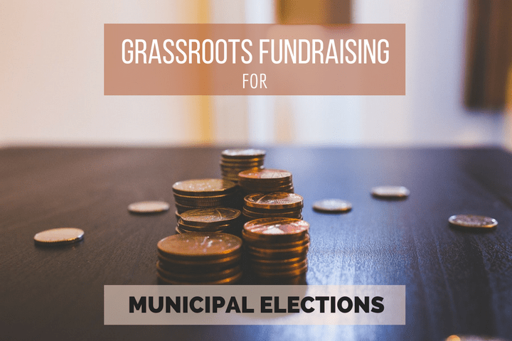 municipal election fundraising using grassroots