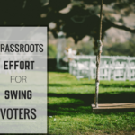 win swing votes through grassroots