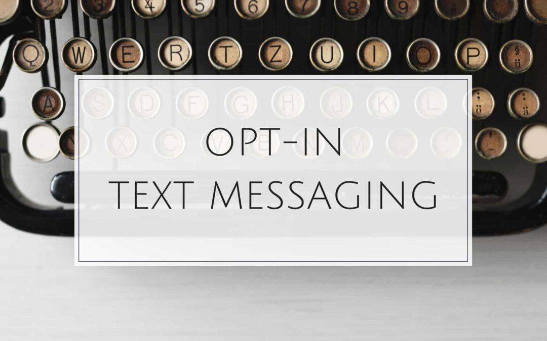 opt-in text messaging