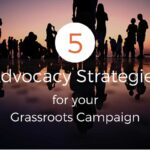 Advocacy strategies for Grassroots Campaign