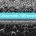 Grassroots Advocacy definition tools strategies