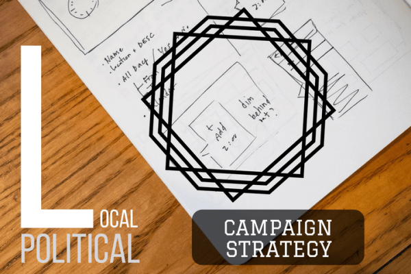 strategy for local election campaign