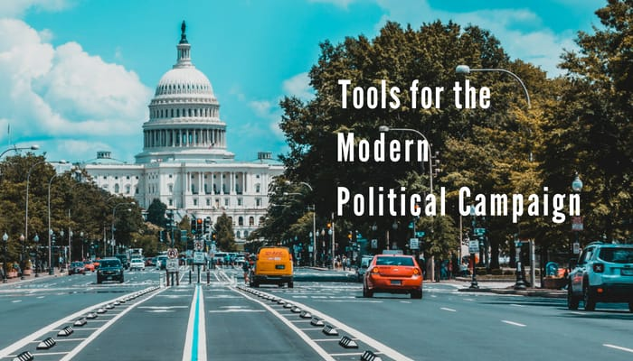 Tools for the Modern Political Campaign