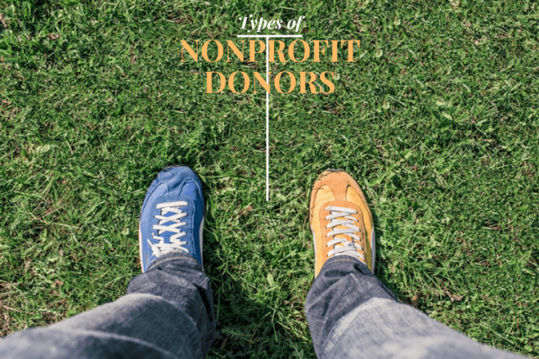 the kind of donors to your nonprofit