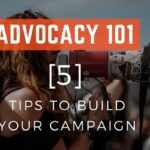 advocacy campaign building tips