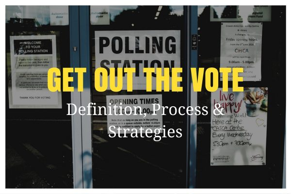 get out the vote definition process strategies