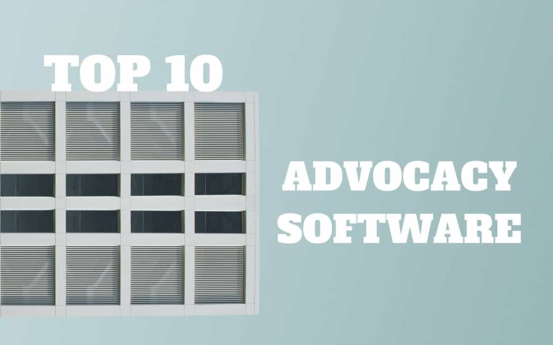 top advocacy software