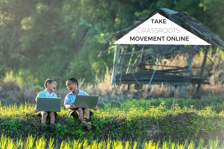 Taking your Grassroots movement online