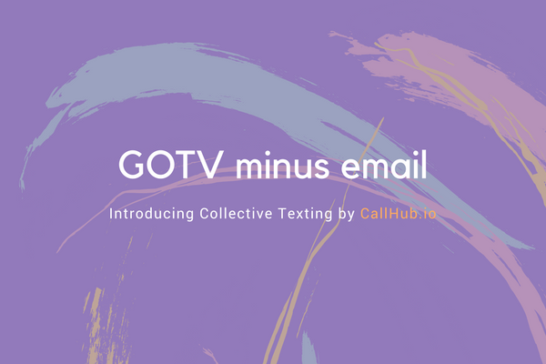 gotv minus email article
