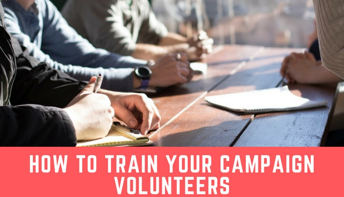 How to train your campaign volunteers