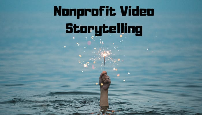 Nonprofit Video Storytelling