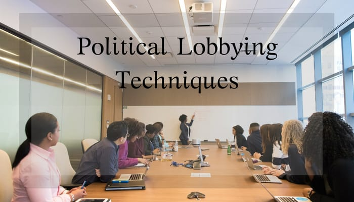 Political Lobbying Techniques and Strategies