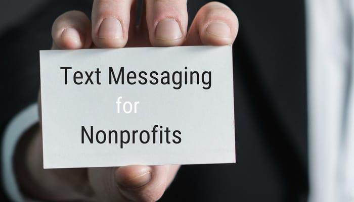 Text Message Marketing—Nonprofits