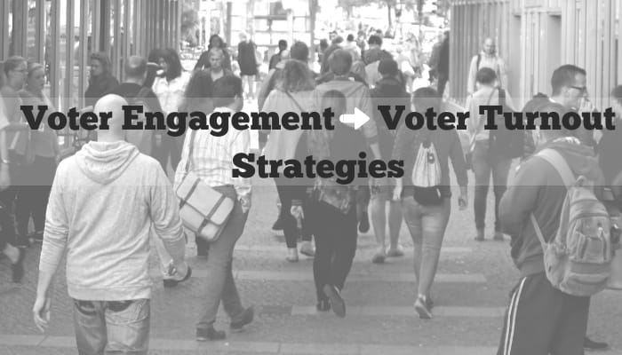 Voter Engagement Voter Turnout Strategies