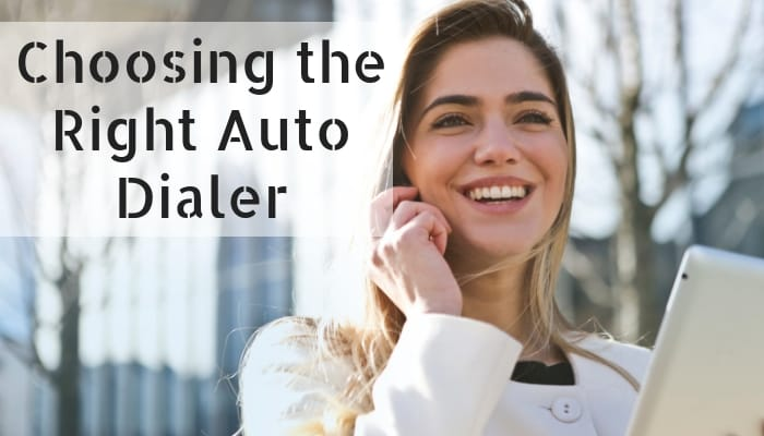 Choosing the Right Auto Dialer for Businesses