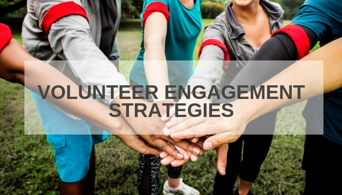 Volunteer engagement strategies