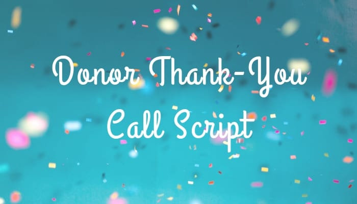 Donor Thank-You Call Script