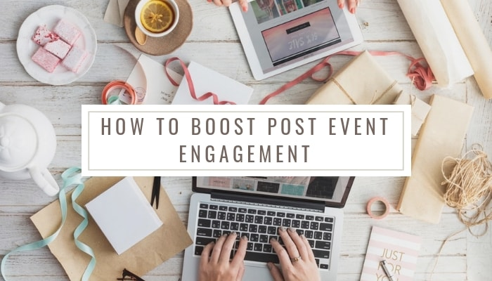 boost post event engagement