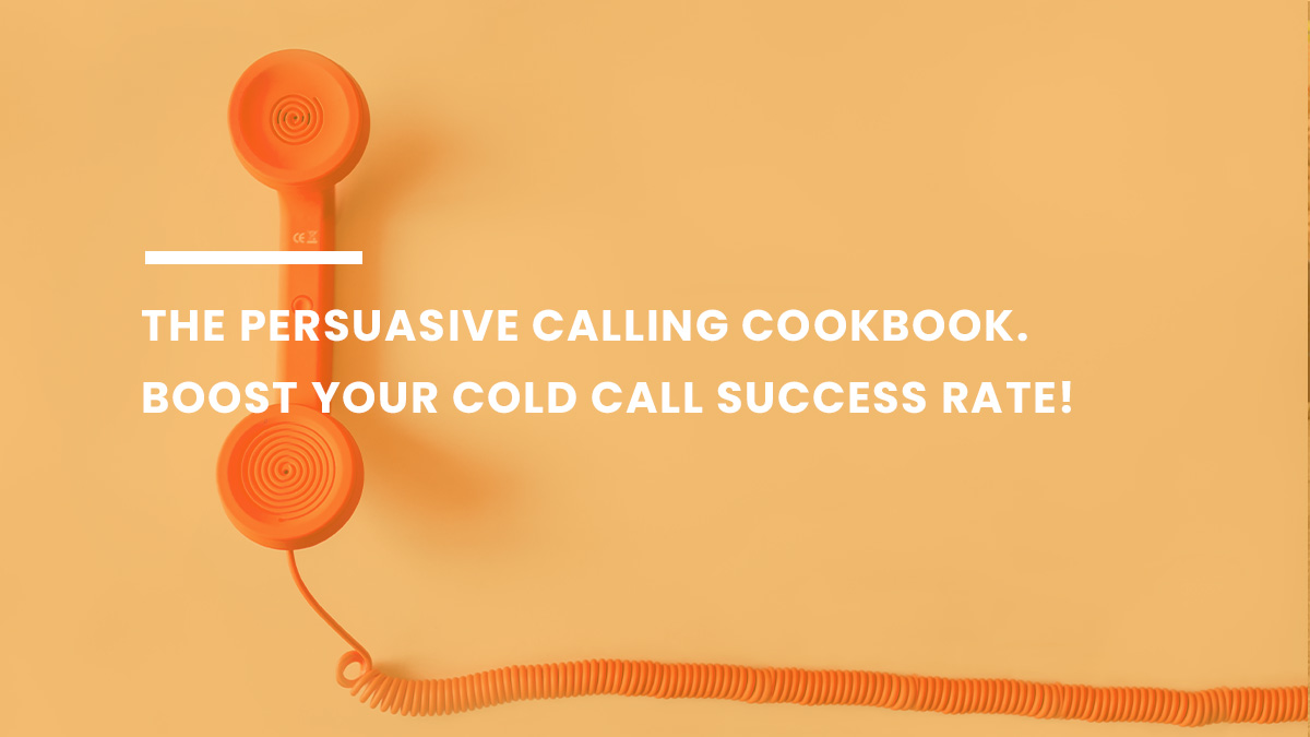Persuasive Calling Boost Cold Call Success Rate feature