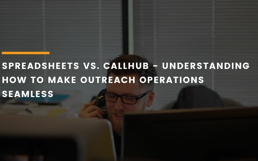 spreadsheets-vs.-callhub-feature-new