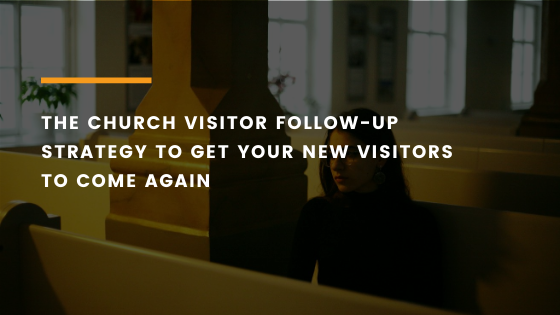 church-visitor-follow-up-strategy-feature